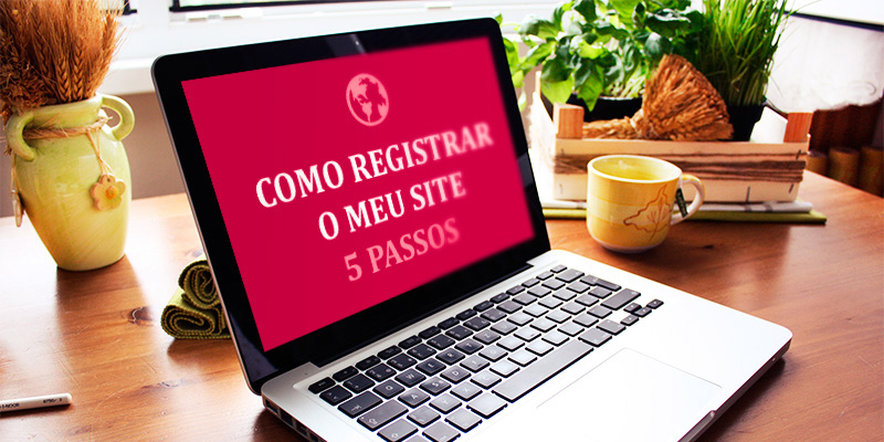 Como registrar o endereço de um site em 5 passos